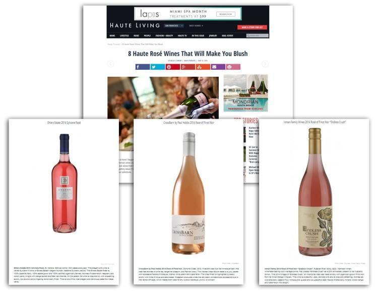 Ehlers Estate Rose, CrossBarn Rose of Pinot Noir and Inman Family Wines Endless Crush featured on HauteLiving.com